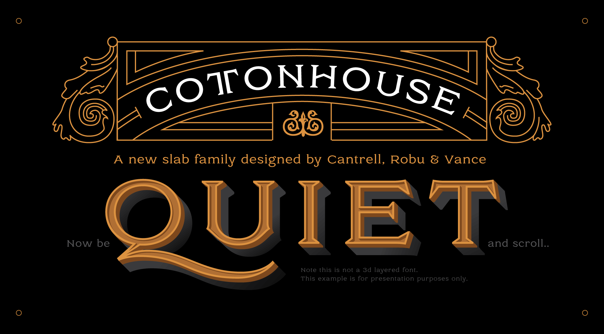 Cottonhouse, a new typeface designed by Kevin Cantrell. Available on www.typeverything.com