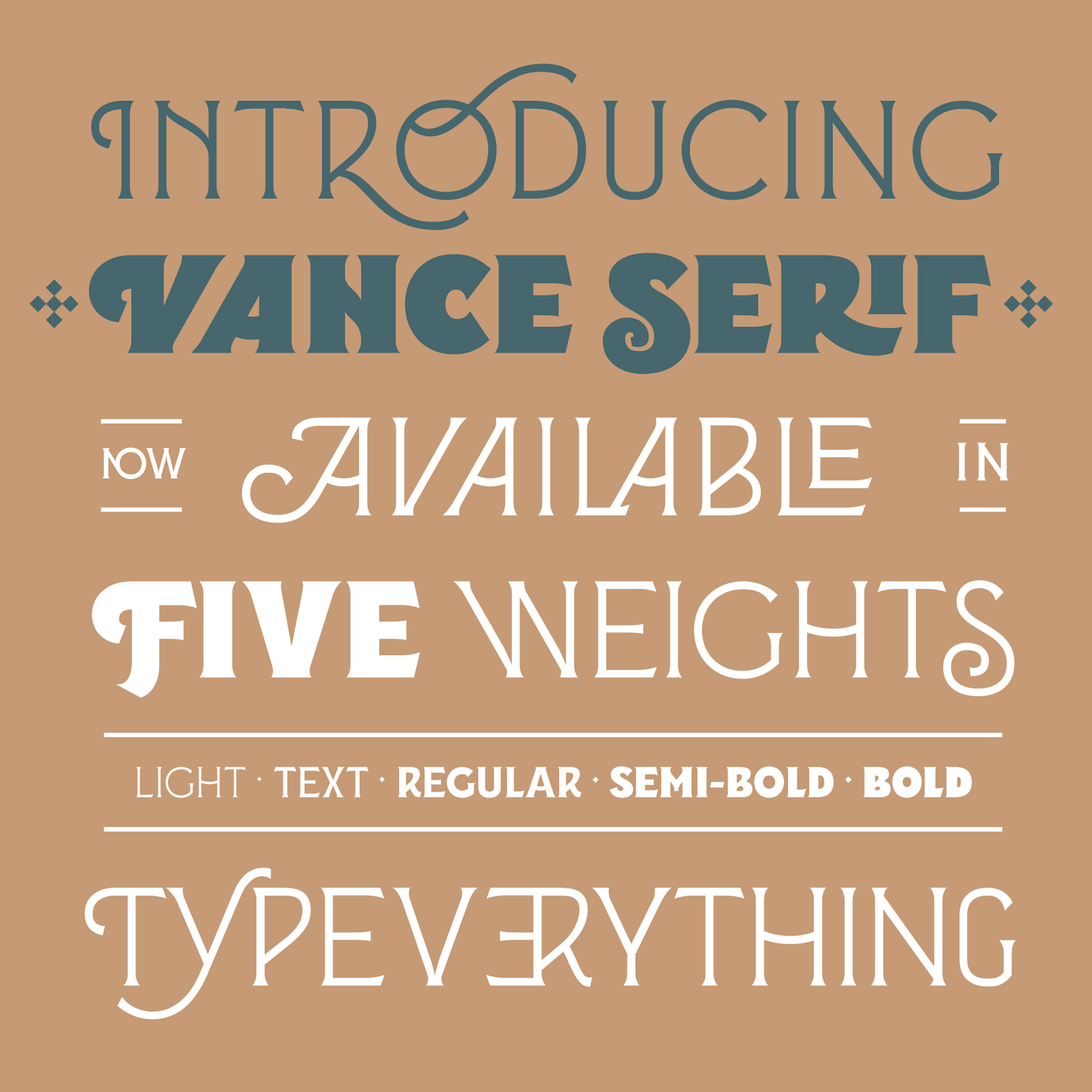 Vance Serif, a new typeface designed by Kevin Cantrell. Available on www.typeverything.com