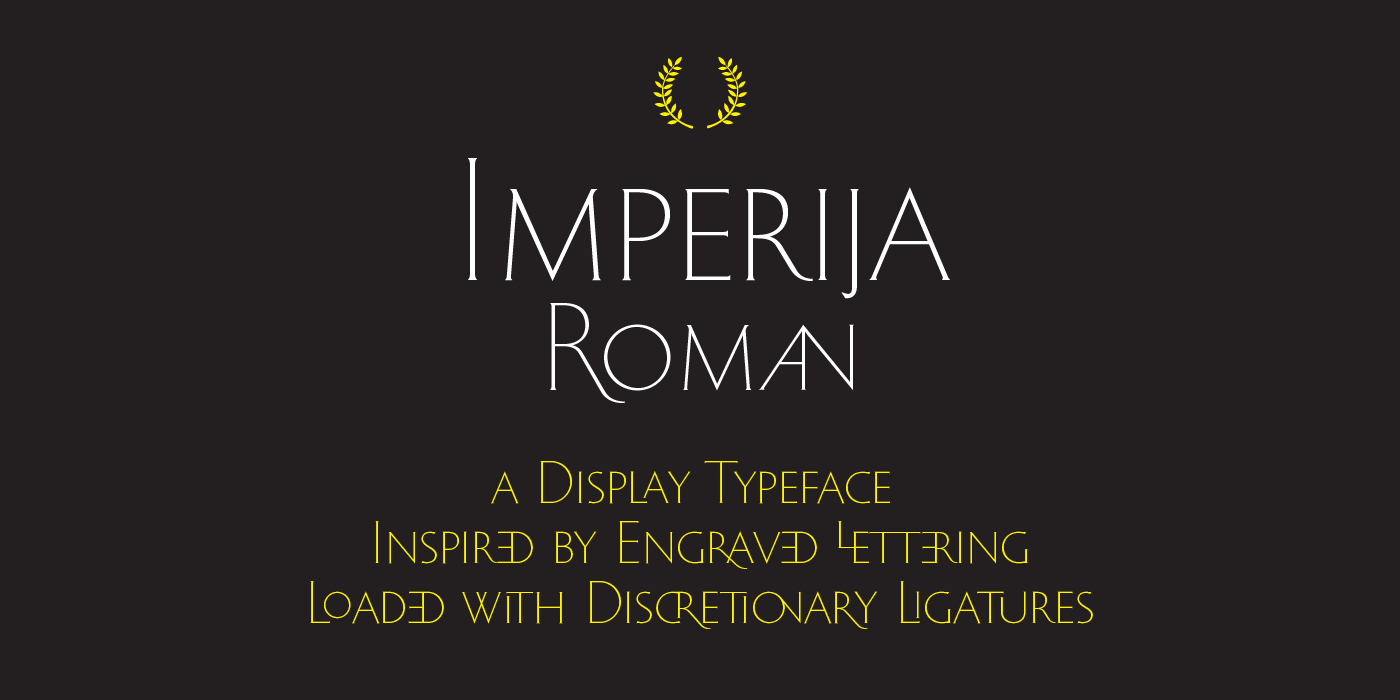 Buy the Imperija font designed by Lewis McGuffie, now available from www.typeverything.com