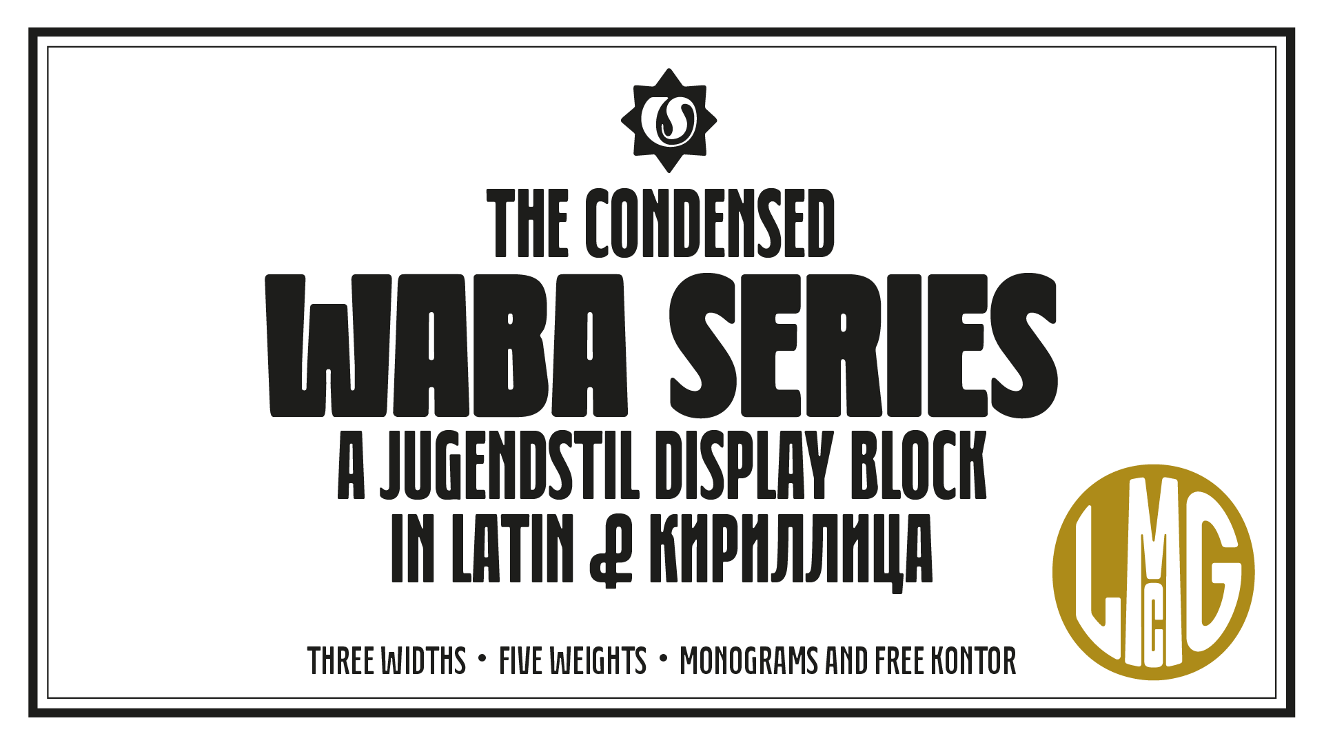 Waba designed by Lewis McGuffie for typeverything.com