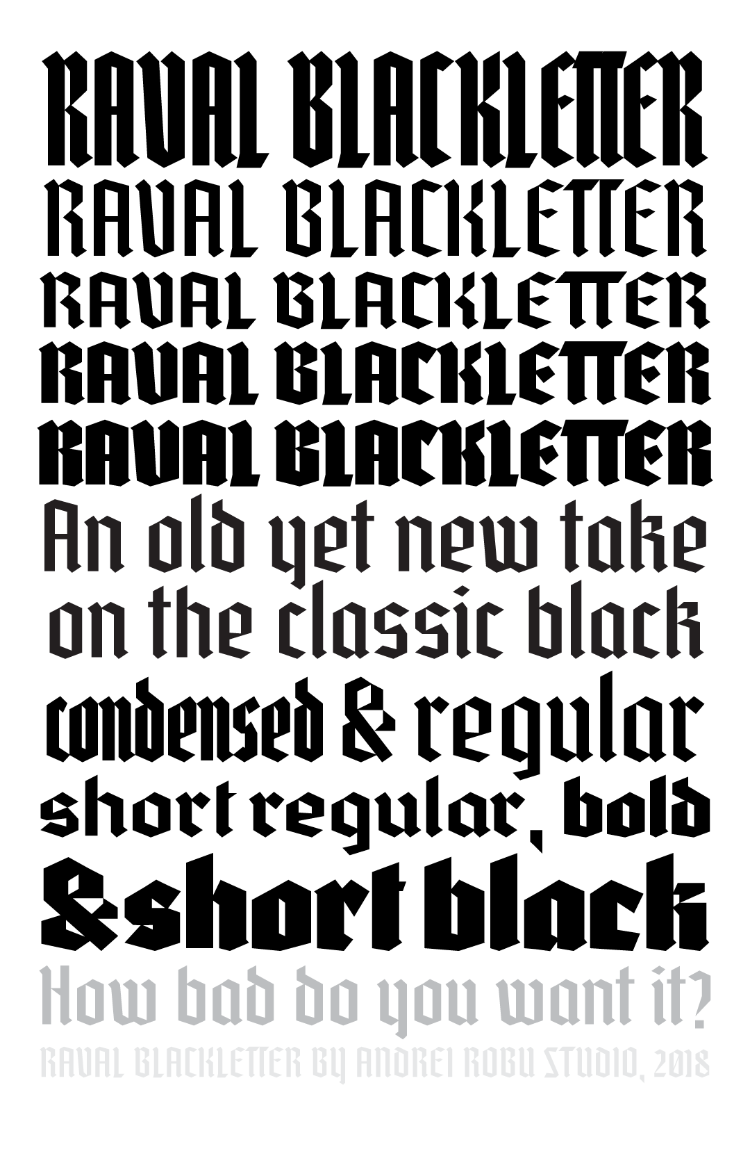 Raval blackletter, a new typeface designed by Andrei Robu. Available on www.typeverything.com